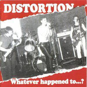 Cover - Distortion: Whatever Happened To...?