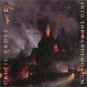 Celtic Frost: Into The Pandemonium (CD) - Bild 1
