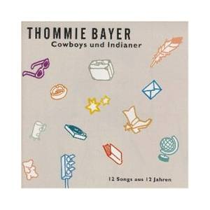 Cover - Thommie Bayer: Cowboys Und Indianer