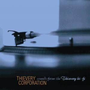 Thievery Corporation: Sounds From The Thievery Hi-Fi - Cover
