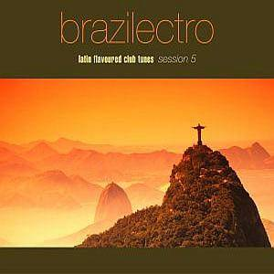Cover - Suba: Brazilectro - Latin Flavoured Club Tunes Session 5