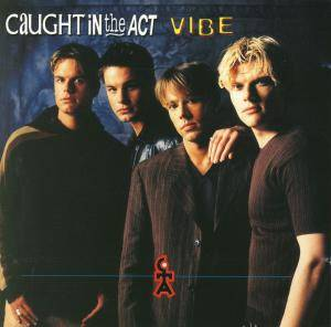 Cover - Caught In The Act: Vibe