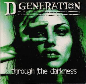 D Generation: Through The Darkness - Cover