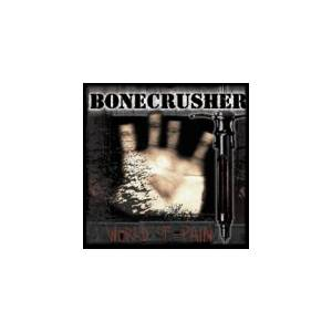 Cover - Bonecrusher: World Of Pain