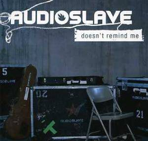 Cover - Audioslave: Doesn't Remind Me