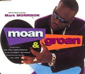 Cover - Mark Morrison: Moan & Groan