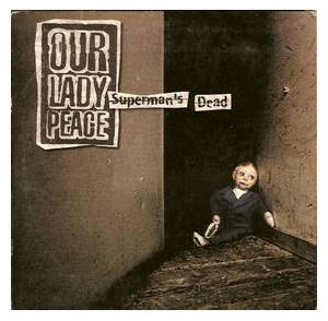 Cover - Our Lady Peace: Superman's Dead