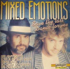 Cover - Mixed Emotions: Save The Last Dance For Me