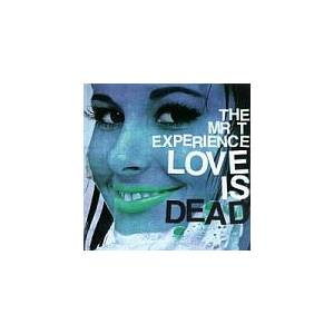 The Mr. T Experience: Love Is Dead - Cover