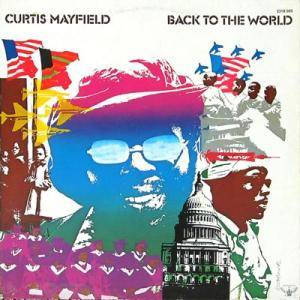 Cover - Curtis Mayfield: Back To The World