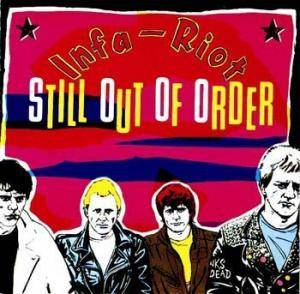 Infa-Riot: Still Out Of Order - Cover