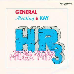 Cover - General Meating & Kay: HR 3 Zitter Zitter Mega Mix