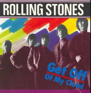 The Rolling Stones: Get Off Of My Cloud - Cover