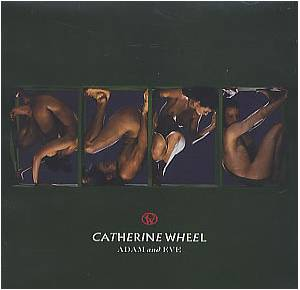 Cover - Catherine Wheel: Adam And Eve