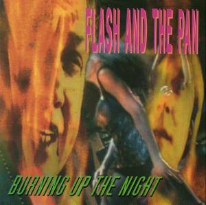 Cover - Flash And The Pan: Burning Up The Night