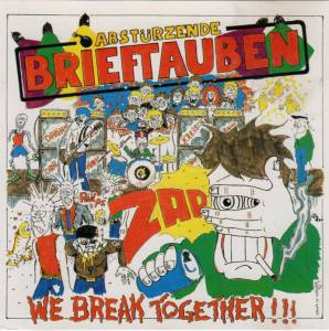 Cover - Abstürzende Brieftauben: We Break Together