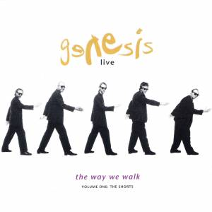 Genesis: Live - The Way We Walk (Volume One: The Shorts) - Cover