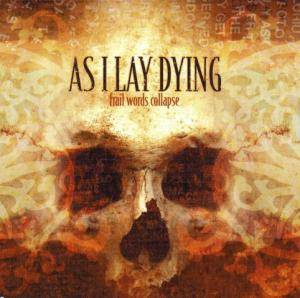 As I Lay Dying: Frail Words Collapse (CD) - Bild 1