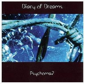 Cover - Diary Of Dreams: Psychoma?