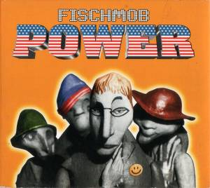 Cover - Fischmob: Power
