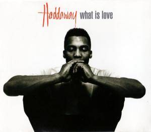 Haddaway: What Is Love (Single-CD) - Bild 1