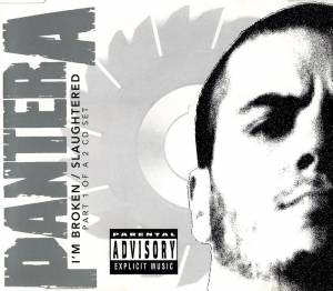 Pantera: I'm Broken / Slaughtered - Cover