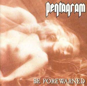 Pentagram: Be Forewarned - Cover