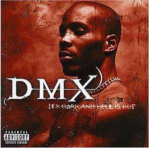 Cover - DMX: It's Dark And Hell Is Hot