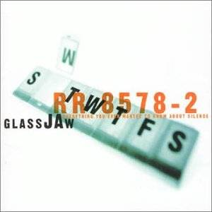 Cover - Glassjaw: Everything You Ever Wanted To Know About Silence