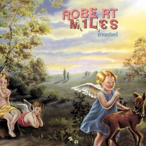 Robert Miles: Dreamland - Cover