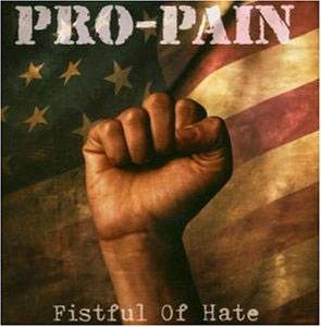 Cover - Pro-Pain: Fistful Of Hate