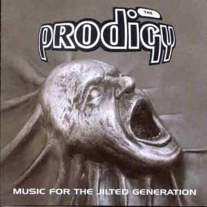 The Prodigy: Music For The Jilted Generation - Cover