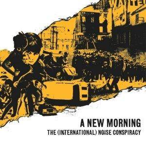 The (International) Noise Conspiracy: New Morning, Changing Weather, A - Cover