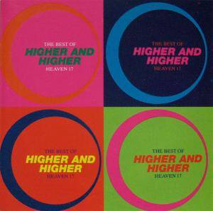 Cover - Heaven 17: Higher And Higher - The Best Of Heaven 17