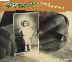 Ugly Kid Joe: Cats In The Cradle (Single-CD) - Bild 1