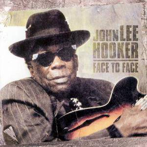 John Lee Hooker: Face To Face - Cover