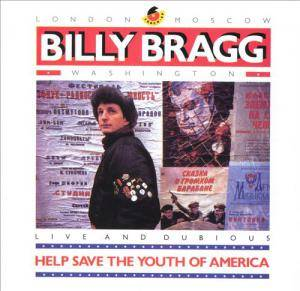 Cover - Billy Bragg: Help Save The Youth Of America