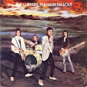 Cover - Lurkers, The: Fulham Fallout