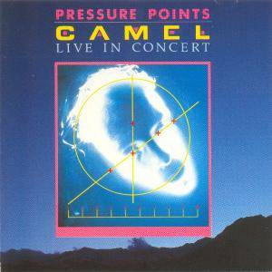 Camel: Pressure Points - Live In Concert - Cover