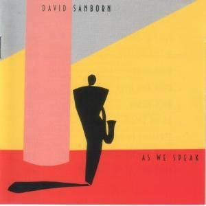 David Sanborn: As We Speak (CD) - Bild 1