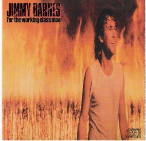 Cover - Jimmy Barnes: For The Working Class Man