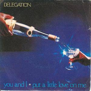 Delegation: Put A Little Love On Me / You And I - Cover