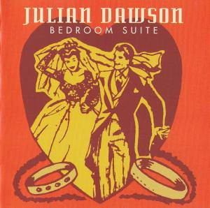 Cover - Julian Dawson: Bedroom Suite