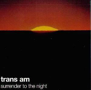 Cover - Trans Am: Surrender To The Night