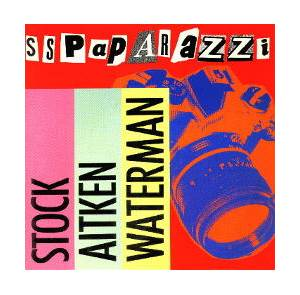 Cover - Stock, Aitken & Waterman: S.S. Paparazzi