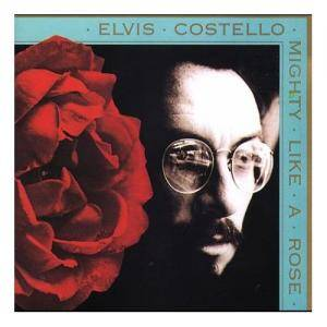 Cover - Elvis Costello: Mighty Like A Rose