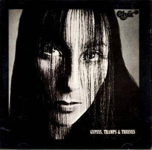 Cher: Gypsys, Tramps & Thieves - Cover