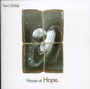 Cover - Toni Childs: House Of Hope