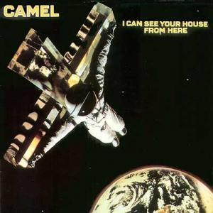 Camel: I Can See Your House From Here - Cover