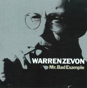 Warren Zevon: Mr. Bad Example (CD) - Bild 1